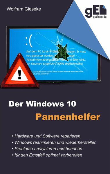Der Windows 10 Pannenhelfer - Gieseke, Wolfram