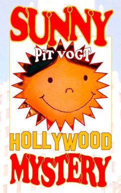 Sunny Hollywood Mystery - Vogt, Pit