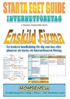 Starta Eget Guide - Åkerström, Fredrik