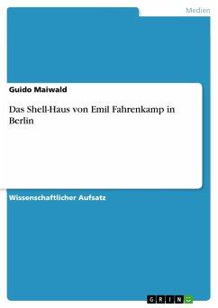 Das Shell-Haus von Emil Fahrenkamp in Berlin