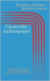Cinderella / Aschenputtel (Bilingual Edition: English - German / Zweisprachige Ausgabe: Englisch - Deutsch) (eBook, ePUB)