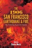 The 1906 San Francisco Earthquake and Fire (eBook, ePUB)