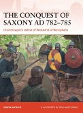 The Conquest of Saxony AD 782-785 (eBook, ePUB)