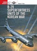 B-29 Superfortress Units of the Korean War (eBook, ePUB)