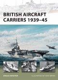 British Aircraft Carriers 1939-45 (eBook, ePUB)