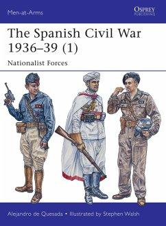 The Spanish Civil War 1936-39 (1) (eBook, ePUB) - De Quesada, Alejandro