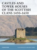 Castles and Tower Houses of the Scottish Clans 1450-1650 (eBook, ePUB)