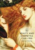 Beauty and Cosmetics 1550-1950 (eBook, ePUB)