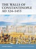 The Walls of Constantinople AD 324-1453 (eBook, ePUB)