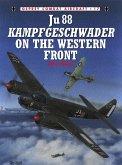 Ju 88 Kampfgeschwader on the Western Front (eBook, ePUB)