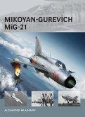 Mikoyan-Gurevich MiG-21 (eBook, ePUB)