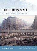 The Berlin Wall and the Intra-German Border 1961-89 (eBook, ePUB)
