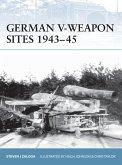 German V-Weapon Sites 1943-45 (eBook, ePUB)