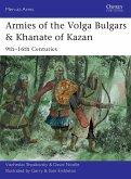Armies of the Volga Bulgars & Khanate of Kazan (eBook, ePUB)