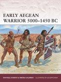 Early Aegean Warrior 5000-1450 BC (eBook, ePUB)