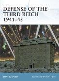Defense of the Third Reich 1941-45 (eBook, ePUB)