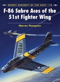 F-86 Sabre Aces of the 51st Fighter Wing (eBook, ePUB)