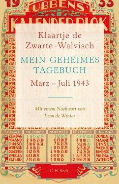 Mein geheimes Tagebuch (eBook, ePUB) - Zwarte-Walvisch, Klaartje