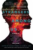 Strangers Among Us: Tales of the Underdogs and Outcasts (Laksa Anthology Series: Speculative Fiction) (eBook, ePUB)