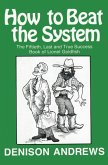 How to Beat the System (eBook, ePUB)