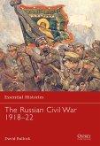 The Russian Civil War 1918-22 (eBook, ePUB)