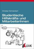 Studentische Hilfskräfte und MitarbeiterInnen (eBook, ePUB)