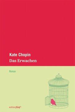 Das Erwachen (eBook, ePUB) - Chopin, Kate