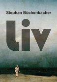 Liv (eBook, ePUB)