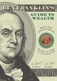 Ben Franklin's Guide to Wealth (eBook, ePUB)