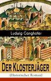 Der Klosterjäger (Historischer Roman) (eBook, ePUB)