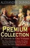 ALEXANDRE DUMAS Premium Collection - 27 Novels in One Volume (eBook, ePUB)