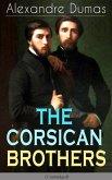 THE CORSICAN BROTHERS (Unabridged) (eBook, ePUB)