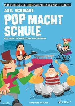 Pop macht Schule (eBook, PDF) - Dahmen, Udo; Schwarz, Axel; Albrecht, Danijela; Cvetko, Alexander J.; Galliou, Catherine