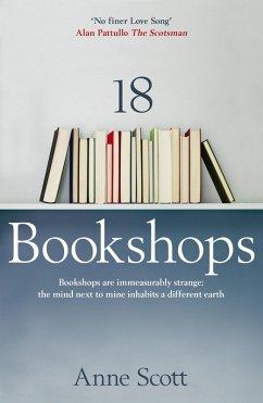 18 Bookshops (eBook, ePUB) - Scott, Anne