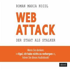 Webattack: Der Staat als Stalker - Wenn Sie den...