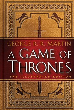A Game of Thrones. 20th Anniversary Illustrated...
