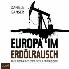 Europa im Erdölrausch (MP3-Download) - Ganser, Daniele