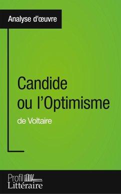 Candide ou l'Optimisme de Voltaire (Analyse approfondie) - Defays, Alix
