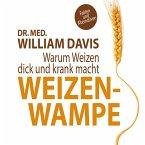 Weizenwampe: Warum Weizen dick und krank macht (MP3-Download)