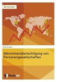 Abkommensberechtigung von Personengesellschaften (eBook, PDF)