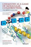 Chemistry as a Game of Molecular Construction (eBook, PDF)