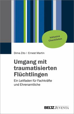 Umgang mit traumatisierten Flüchtlingen - Zito, Dima; Martin, Ernest