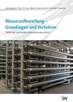 Wasseraufbereitung - Grundlagen und Verfahren
