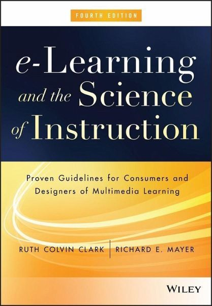 E Learning And The Science Of Instruction Ebook Pdf Von Ruth C