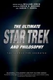 The Ultimate Star Trek and Philosophy (eBook, ePUB)