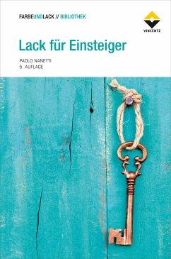 Lack für Einsteiger (eBook, ePUB) - Nanetti, Paolo