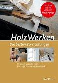 HolzWerken Die besten Vorrichtungen (eBook, PDF)