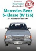 Praxisratgeber Klassikerkauf Mercedes-Benz S-Klasse (W 126) (eBook, ePUB)