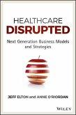 Healthcare Disrupted (eBook, ePUB)
