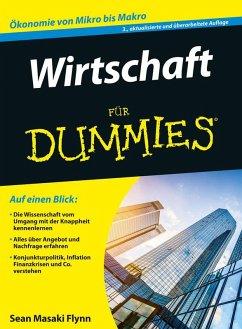 Wirtschaft für Dummies (eBook, ePUB) - Flynn, Sean Masaki